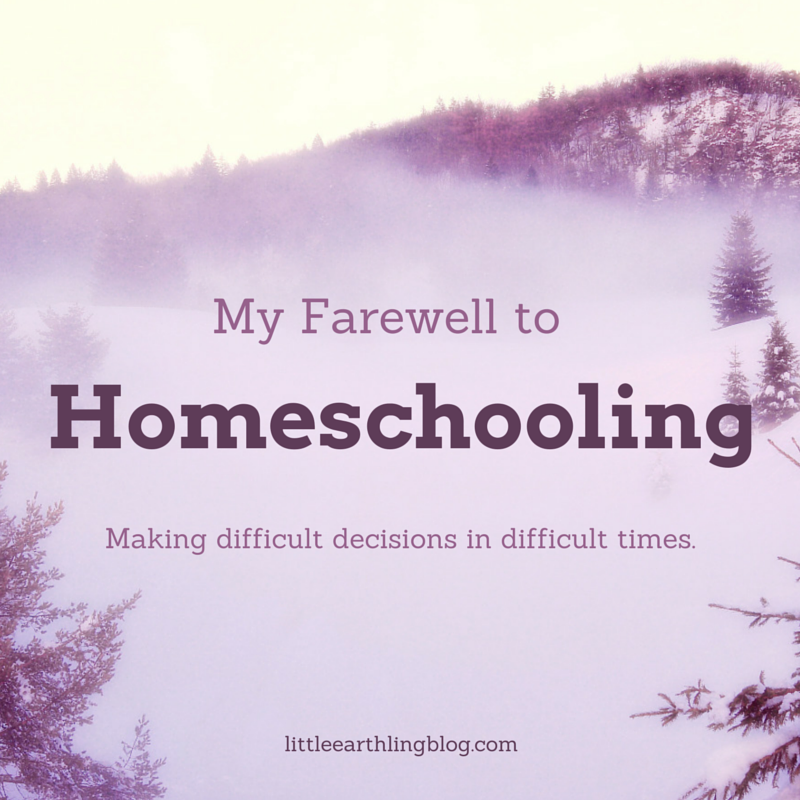 My Farewell to homeschooling