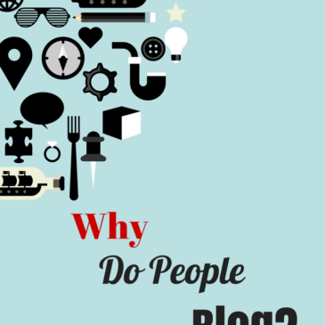 Why Do People Blog?