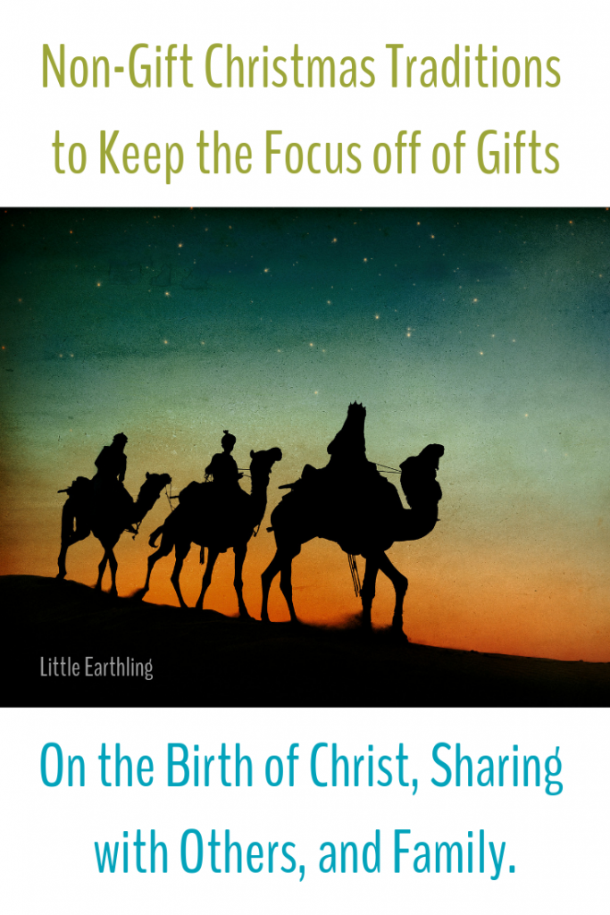 Non-Gift Christmas traditions that keep the focus on Christ.
