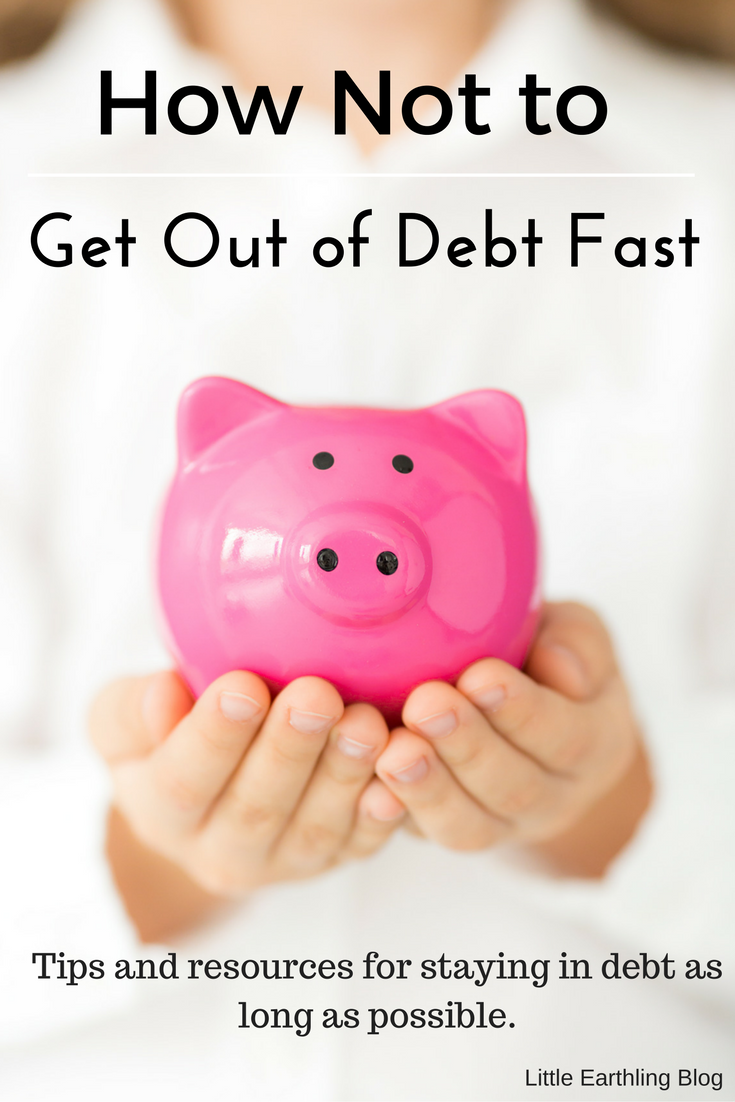 Tips and tricks from an expert about how not to get out of debt fast!