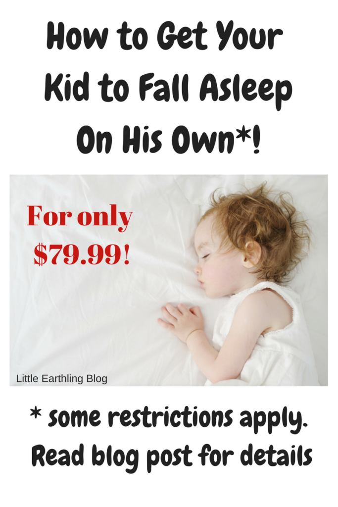 How to get your kid to fall asleep on his own.