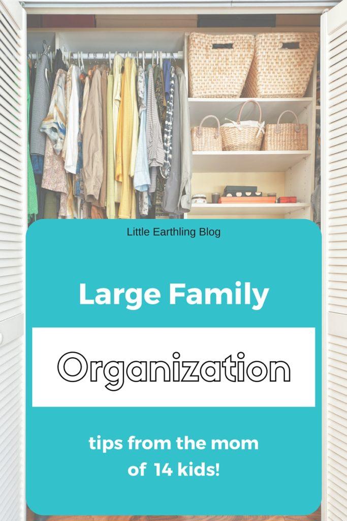 Large Family Organization Tips