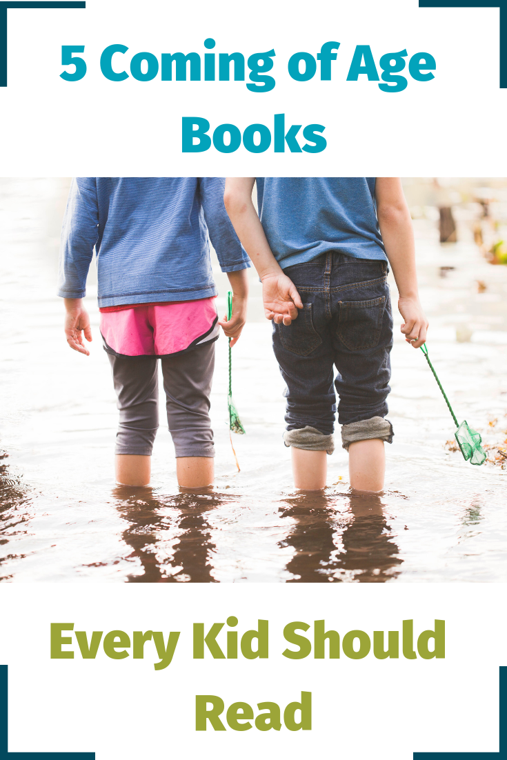 5 coming of age books every kid should read