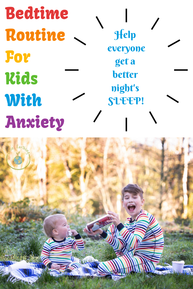 Establish a good bedtime routine to help your child with anxiety.