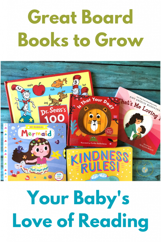 Great Board Books to Grow Your Baby's Love of Reading.